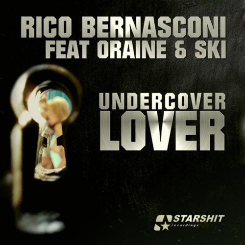 Rico Bernasconi feat Oraine - Undercover (Jake & Cooper RMX)