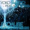 Yoko Kanno feat. Aoi Teshima -- Because (SenzaFine Remix)