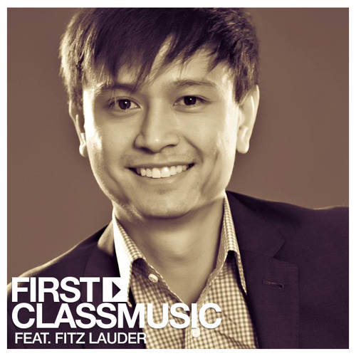 1st Class Music - Episode 34 - International Guest Fitz Lauder From USA