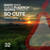 Guille Placencia, Mario Biani, George Privatti - So Cute (Original Mix) [La Pera]