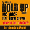DJ Maars vs MC Juice feat. House of Pain (Hold Up Riddim)- Jump In The Trenches (Dj 10kord Mashup)