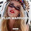 Tony Junior & Baggi Begovic - Plur Warriors (Original Mix) mp3