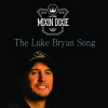 The Luke Bryan Song by Mixin Dixie (Free Download)