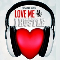 Love Me As Hard As I Hustle's tracks - tips to make it the ghetto (made with Spreaker)