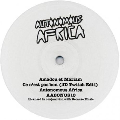 Amadou & Mariam - Ce N'est Pas Bon (A JD Twitch edit)