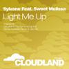 Sylvane Feat. Sweet Melissa - Light Me Up (Dennis Pedersen Remix) [Played By Myon & Shane54]
