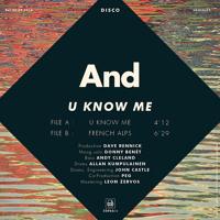 And* - U Know Me