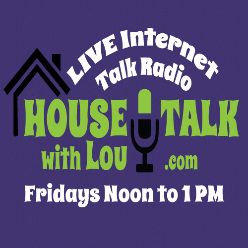 August 15th, 2014 - House Talk With Lou