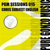 PGM SESSIONS 015 WITH CHRIS
