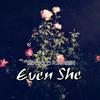 Even She(The Popest's 23 Pops MashUp)
