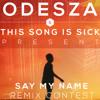 Say My Name - Odesza Feat. Zyra (Jrnicus Remix)