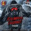 Kenny Bling-Kriminal Instinct -Raw- July 2014 (Sting G Music Ltd)