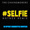 The Chainsmokers - #Selfie (Botnek Remix) [ Hardstyle Bootleg]
