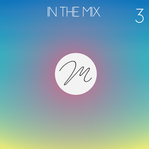 In the Mix #3