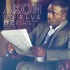 Akon - So Blue (BZ Deep Remix)