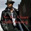 Ne - Yo - Closer (Suffix Bootleg)