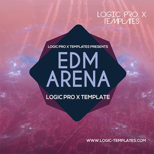 EDM Arena Logic Pro X Template