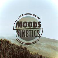 Moods - Kinetics