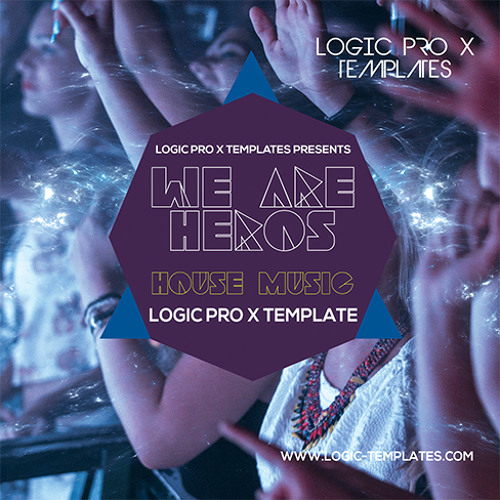 We Are House Heros Logic Pro X Template