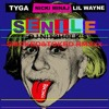 Senile (With Lil Wayne & Nicki Minaj)(SMOKED&TOKED RMXxx)