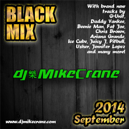 BlackMix 2014 -09 by DJ MikeCrane // brand new tracks // Ariana Grande / Ice Cube / Usher / G-Unit