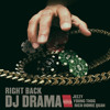 "DJ Drama ""Right Back"" featuring Jeezy, Young Thug, Rich Homie Quan"