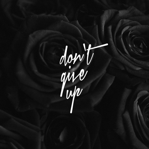 Don't Give Up (feat. Alex Isaak) [Produced By Alex Isaak]