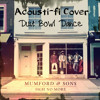 Dust Bowl Dance - Mumford and Sons Cover