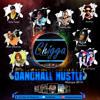 DJ CHIGGA, DANCEHALL HUSTLE MIXTAPE, SEPT 2K14
