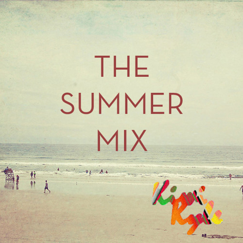 Summer Mix 2013 (KiwiKyle)