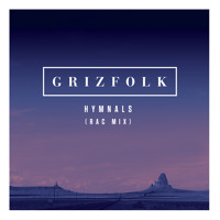 Grizfolk Hymnals (RAC Remix) Artwork