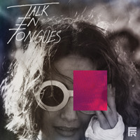 Talk In Tongues Still Don't Seem To Care Artwork