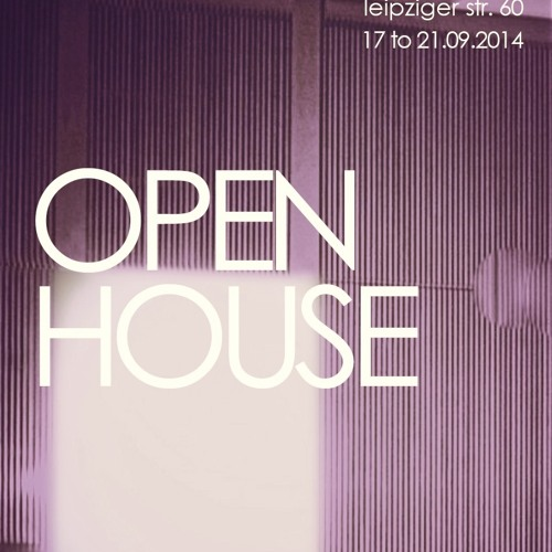 #BERLINOPENHOUSE: Who Does Your Work Honor?