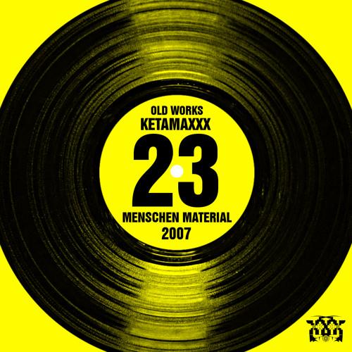 KETAMAXXX - The Old School Method ('07)