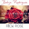Almost Is Never Enough (Cover) Bahja Rodriguez & Rick Rose