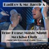 BadBoy & Mc Jacob A - True House Music Night (Mini Mix Live Recorded - Mockba Club[Torun])