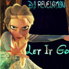 Let It Go (Frozen) - DJ Revelation Remix
