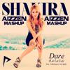 Shakira - Dare (La La La)(Aizzen Mashup) FREE DOWNLOAD