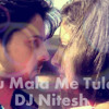Tu Mala Mi Tula DJ Nitesh ( Honar Sun Me Ya Gharchi Serial )