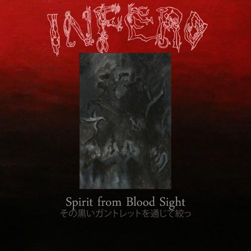 Infero - Spirit from Blood Sight