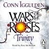 Conn Iggulden: Wars of the Roses - Trinity (Audiobook extract) Read by  Roy McMillan