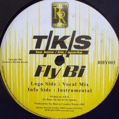 Tee Bone feat. Mc Kie & Mc Sparks - Fly Bi