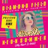 Diamond Field Feat. Nina Yasmineh 'Neon Summer (My Heart Is Wild)' Phantom Ride Remix