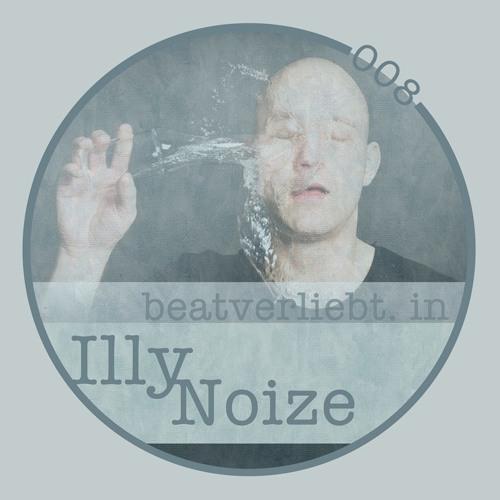beatverliebt. in Illy Noize | 008