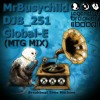 Breakbeat Time Machine (Mr.BusyChild DJB_251 GlobalE)L.B.O.B/M.T.G.