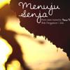 PAYUNG TEDUH - MENUJU SENJA (COVER)