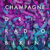 Champagne Drip - Love In [FREE DOWNLOAD]