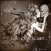 The One You Call Scary Ft.Heathen