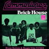 "The Commodores - Brick House (Bruno Borlone & Boogie Mike Remix)FREE DL in ""Buy"" link"
