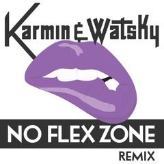 Karmin & Watsky - No Flex Zone (Remix)